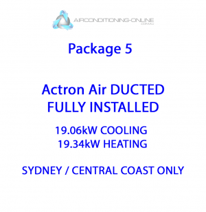FULLY INSTALLED 19.06kw(C)/19.34kw(H) ActronAir DUCTED SRA203C / SRG201E – Package 5