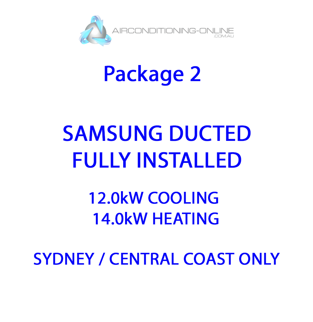 FULLY INSTALLED 12.0kw(C)/14.0kw(H) SAMSUNG DUCTED F-AC120HCAFK01 – Package 2